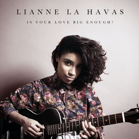 Lianne-La-Havas-Is-Your-Love-Big-Enough-Single-Album-Cover-2012-London-US-Review-Track-Song-Singer