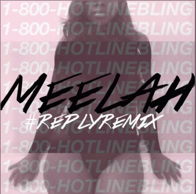 meelah rb divas atl hotline bling reply remix drake
