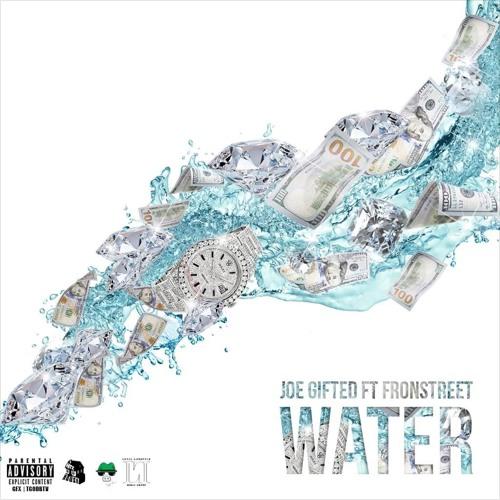 Joe Gifted Water