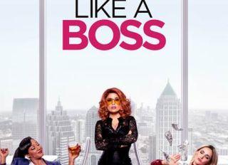 "New ""Like A Boss"" Trailer"