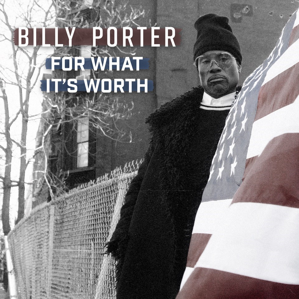 Billy Porter For What It's Worth key art