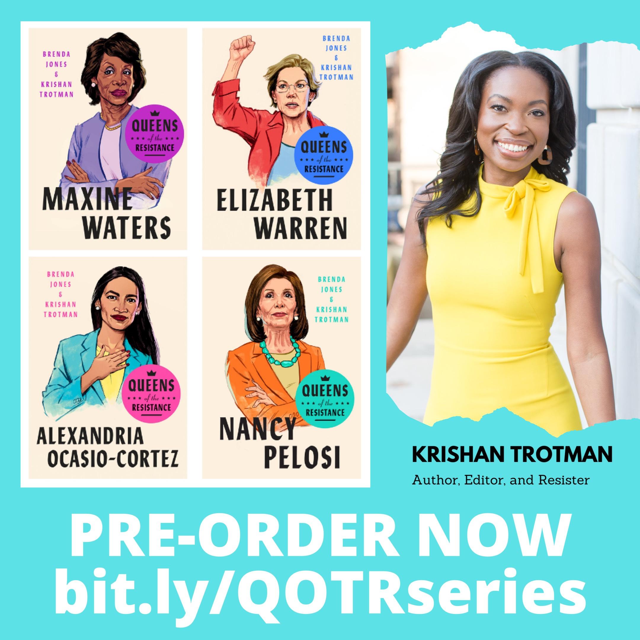 """Krishan Trotman, """"Queens of the Resistance"""""""