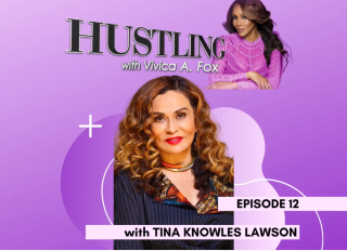 Hustling with Vivica A. Fox with Tina Knowles-Lawson