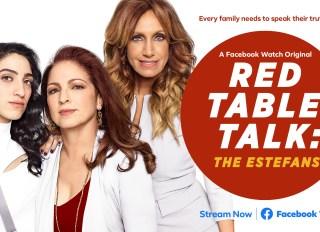 Red Table Talk The Estefans