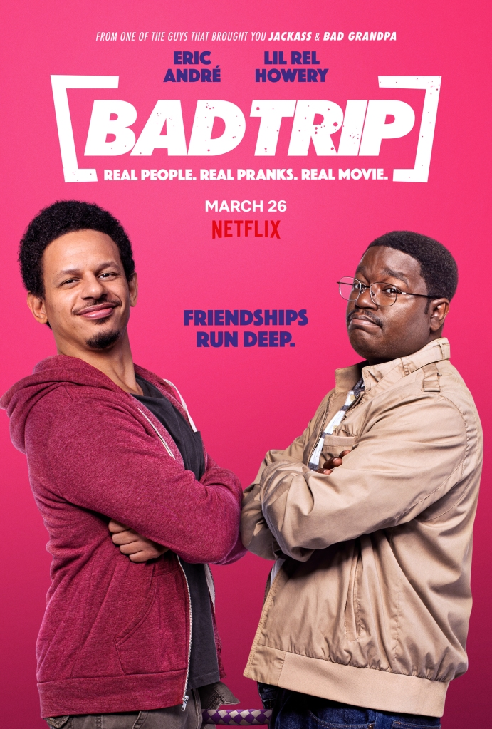 Key art for Bad Trip starring Eric Andre, Tiffany Haddish and Lil Rel Howery