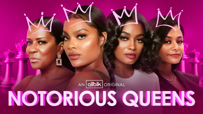 Notorious Queens Key Art and Featured Photos
