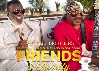 Friend and Family key art, Isley Brothers, Ron Isley, Ernie Isley