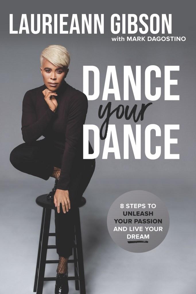 Laurieann Gibson Dance Your Dance cover art