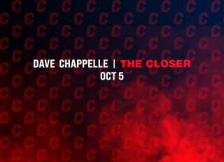 Dave Chappelle The Closer promo
